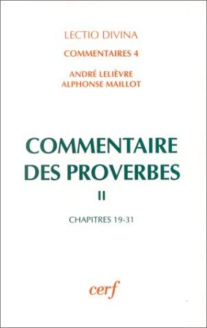 9782204053648: Commentaire des Proverbes Tome 2 : Chapitres 19-31