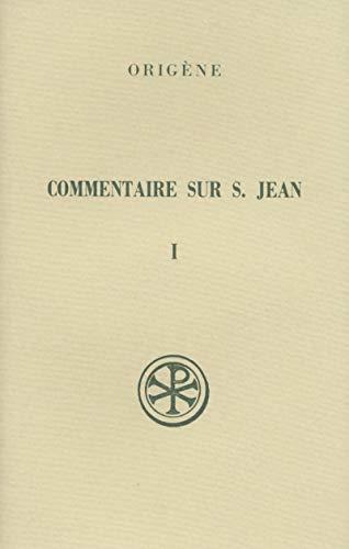 9782204053822: Commentaire sur saint Jean (Sources chrétiennes) (French Edition)