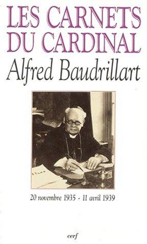 9782204054126: Les carnets du cardinal Baudrillart, 20 novembre 1935 - 11 avril 1939 (French Edition)