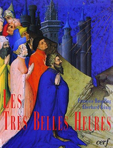 Les Très Belles Heures de Jean de: Par François Boespflug-