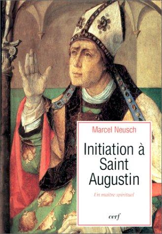 9782204054225: Initiation � saint Augustin, ma�tre spirituel