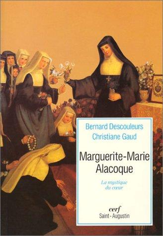 9782204054249: Marguerite-Marie Alacoque : La Mystique du coeur