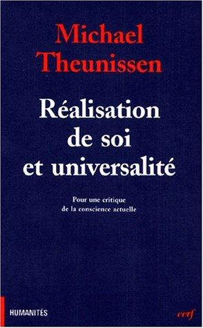 9782204055390: Réalisation de soi et universalité : Pour une critique de la conscience actuelle