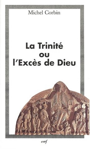 9782204055659: La Trinite ou exces de dieu (French Edition)