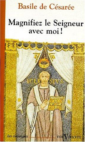9782204056434: Magnifiez le seigneur avec moi - homélies sur les psaumes