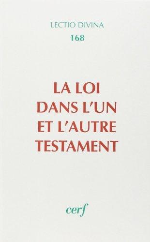 9782204056441: La Loi dans l'un et l'autre Testament