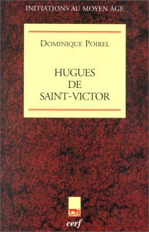 Hugues de Saint-Victor: Dominique Poirel