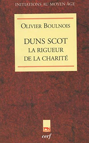 9782204057202: Duns Scot, la rigueur de la charité