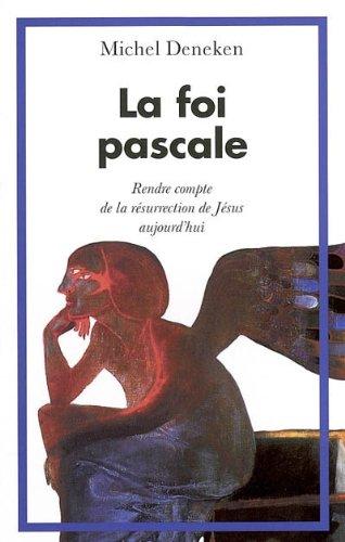 La Foi Pascale: MICHEL DENEKEN