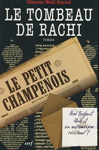 Le tombeau de Rachi: Clément Weill Raynal