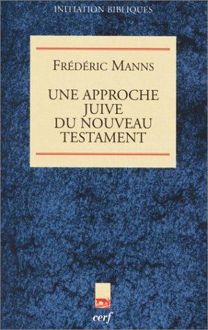 9782204058117: Une approche juive du Nouveau Testament