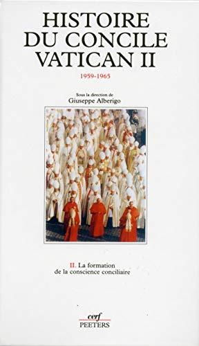 9782204058742: HISTOIRE DU CONCILE VATICAN II (1959-1965). Tome 2, La formation de la conscience conciliaire