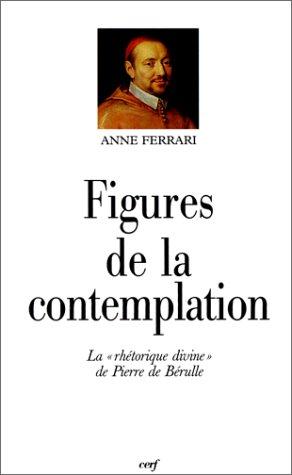 Figures de la contemplation: Ferrari, Anne