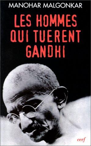 Les Hommes qui tuà rent Gandhi [Paperback]: Manohar Malgonkar