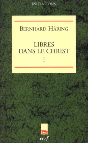 9782204059503: Libres dans le christ tome 1 (French Edition)
