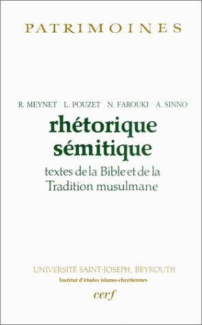 9782204059510: Rhétorique sémitique : Textes de la Bible et de la Tradition musulmane (Patrimoines)
