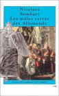 9782204059633: LES MALES VERTUS DES ALLEMANDS. Autour du syndrome de Carl Schmitt
