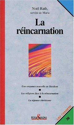 La réincarnation cfs26 [Broché]: Rath N