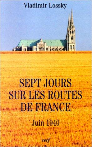 9782204060417: Sept jours sur les routes de France: Juin 1940 (French Edition)