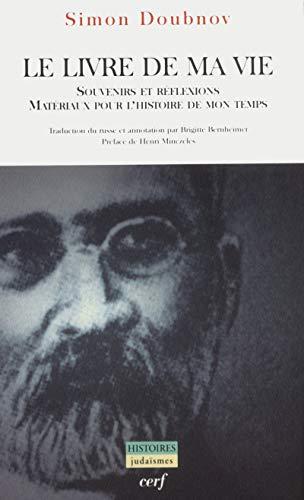 9782204060462: Le Livre de ma vie : Souvenirs et réflexions, matériaux pour l'histoire de mon temps