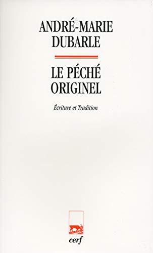 Le péché originel: Ecriture et tradition: Andrà -Marie Dubarle