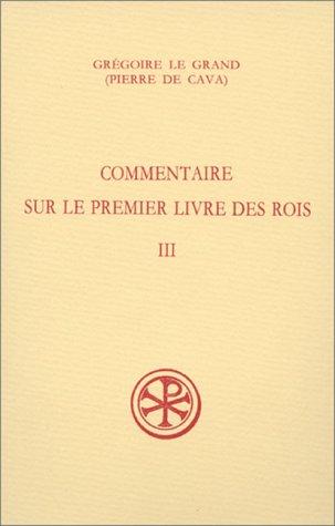 9782204060806: Commentaire sur le premier livre des Rois Tome 3 : III, 38-IV, 78