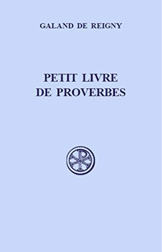 Petit livre de proverbes. Sources Chrétiennes n° 436. Intro., texte critique, trad., ...
