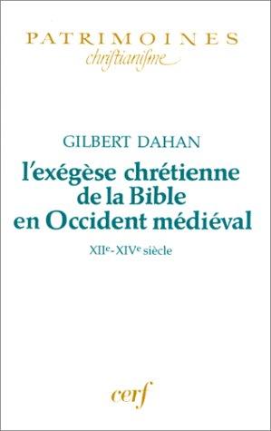 9782204060943: L'Ex�g�se chr�tienne de la Bible en Occident m�di�val : XIIe-XIVe si�cle