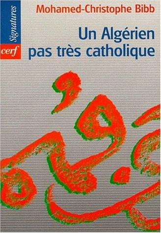 9782204061728: un algérien pas très catholique