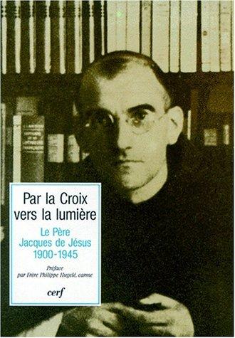 9782204061919: Par la croix vers la lumiere (French Edition)