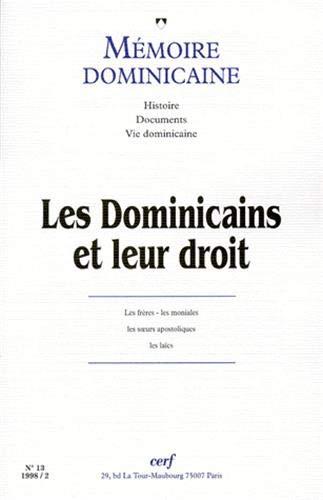 9782204061940: MEMOIRE DOMINICAINE N° 13 : LES DOMINICAINS ET LEUR DROIT