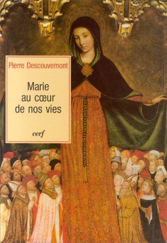 9782204061995: Marie au coeur de nos vies