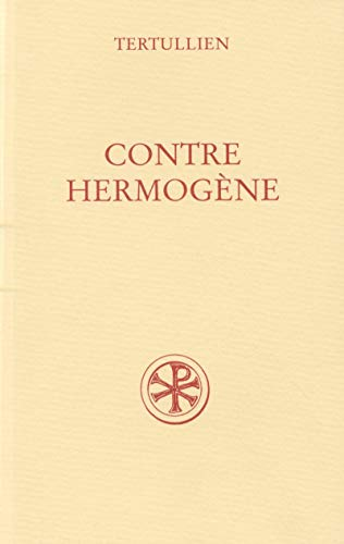 9782204062176: Contre Hermogene (Sources chretiennes) (Latin Edition)