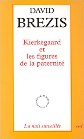 9782204062350: Kierkegaard et les figures de la paternité