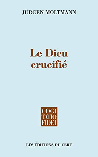9782204063289: Le Dieu crucifi�