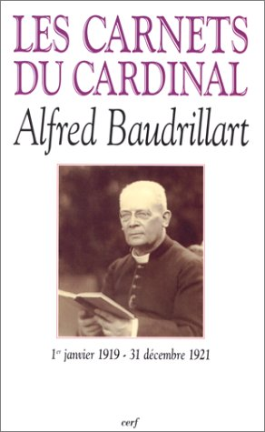 9782204063456: Les Carnets Du Cardinal Baudrillart
