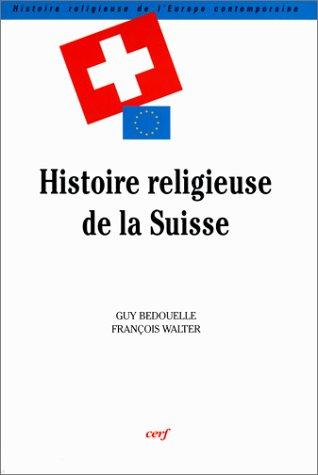 9782204063517: pour une histoire religieuse de la suisse, presence des catholiques