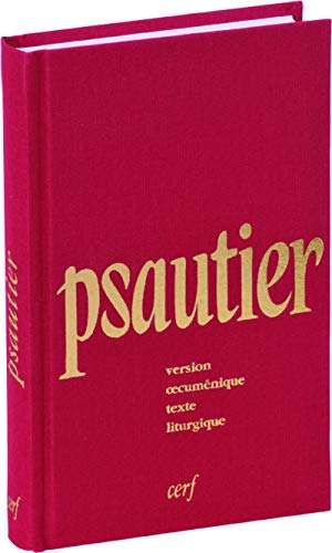 9782204064194: Psautier version oecumenique texte liturgique reliure toile rouge (French Edition)