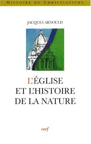 9782204064491: L'Eglise et l'histoire de la nature
