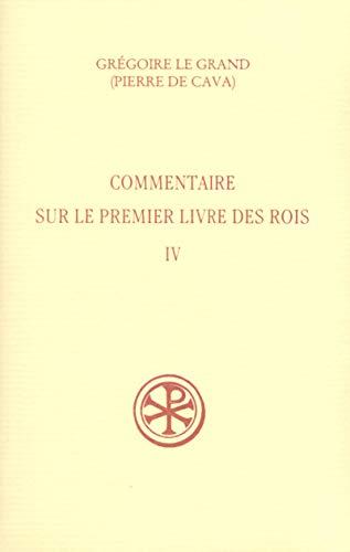 9782204064651: Sources Chrétiennes, numéro 449 : Commentaire sur le premier livre des rois, tome IV