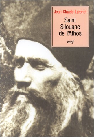 Saint silouane de l'athos (French Edition) (2204065439) by JEAN-CLAUDE LARCHET