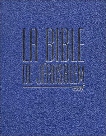 9782204065573: Bible de jerusalem bibliotheque nationale bj bn cuir bleu (French Edition)