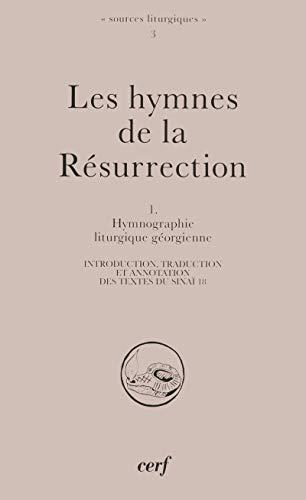 9782204065610: Les hymnes de la résurrection, I (Sources liturgiques)