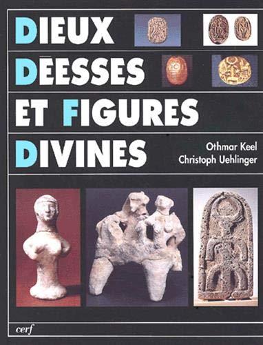 9782204065658: Dieux, Déesses et figures divines