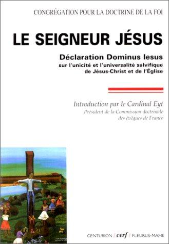 9782204066112: Le Seigneur J�sus : D�claration