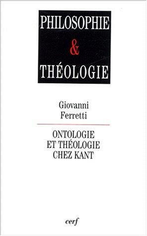 9782204066181: Ontologie et th�ologie chez Kant. : Relire Kant apr�s Heidegger et L�vinas (Philosophie & Th�ologie)
