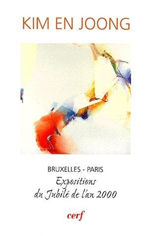 9782204066389: Kim En Joong : Bruxelles-Paris, expositions du jubilé de l'an 2000