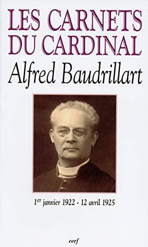 9782204066549: Les Carnets Du Cardinal Baudrillart