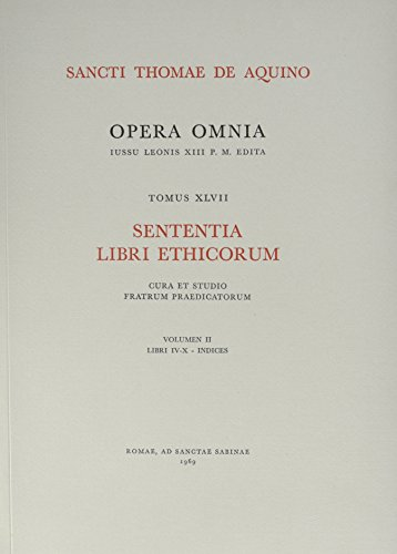 9782204067829: Opera Omnia - tome 47 Sententia libri ethicorum (47) (EDITION LEONINE) (French Edition)
