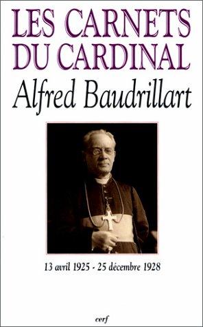 9782204068918: Les Carnets Du Cardinal Baudrillart
